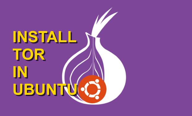 How to Install Tor on Ubuntu