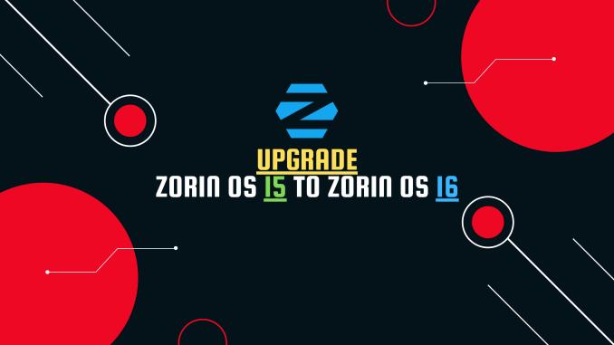 Upgrade Zorin OS 15 to Zorin OS 16