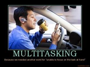 multitasking-multitasking-demotivational-poster-1241715921