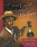 lift-your-light-a-little-higher-9781481420952_lg