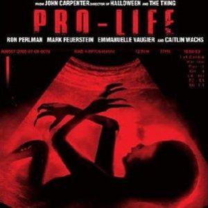 Pro-Life (John Carpenter,2006)