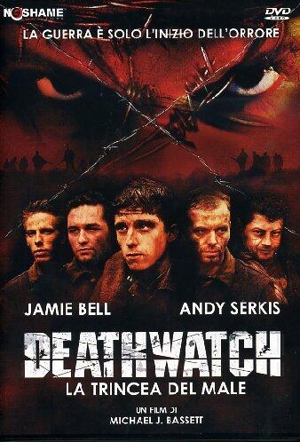 Deathwatch – La trincea del male (Michael J. Bassett, 2002)