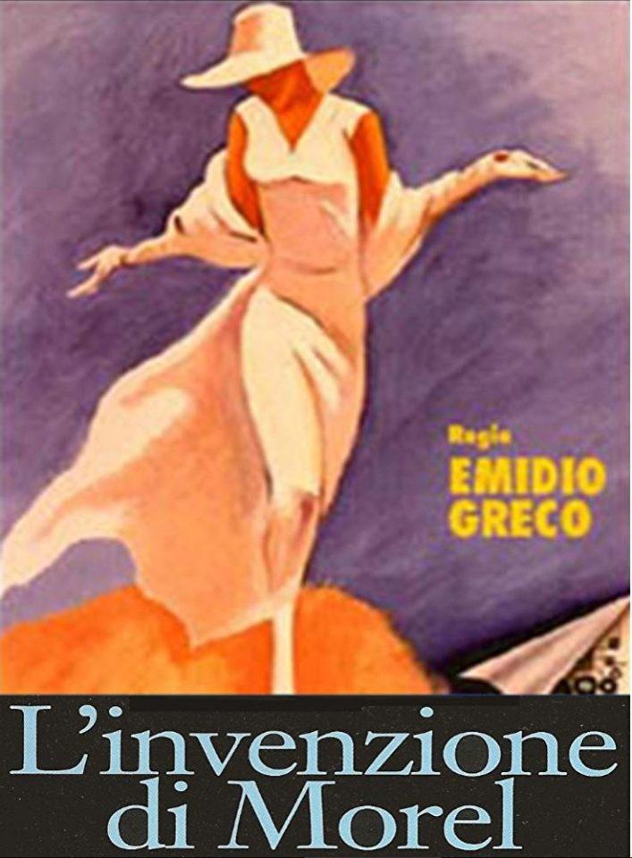 L'invenzione di Morel (E. Greco, 1974)