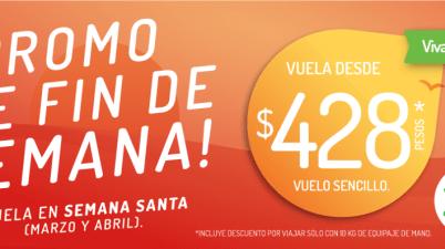 c56f42a61 VivaAerobus – Promoción de Fin de Semana   Vuelos sencillos desde  428…