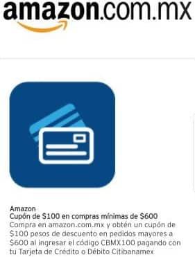 Amazon y CitiBanamex -  100 de descuento en compras a partir de  600 ... 59da6d15c5