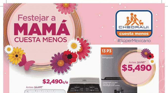 Chedraui - Folleto del 25 de abril al 10 de mayo de 2019 / Festejar a MAMÁ Cuesta Menos...