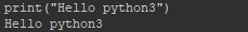 """Hello python3""が出力"