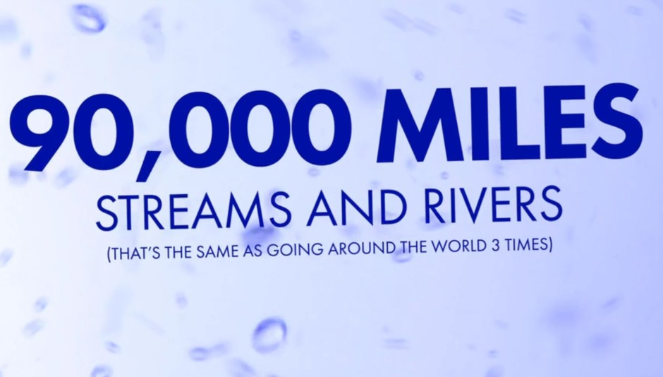 90000 miles of rivers and streams