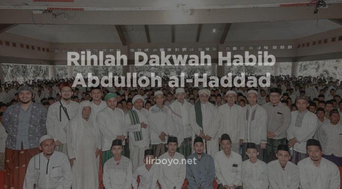 Rihlah Dakwah, Tausiah habib abdullah al-hadad kepada para santri