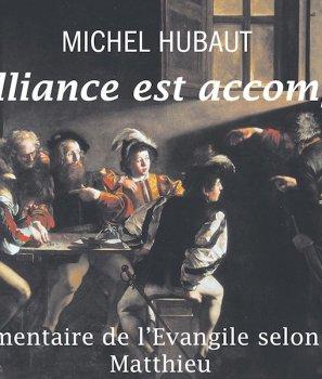 L'Alliance est accomplie, Père M. Hubaut