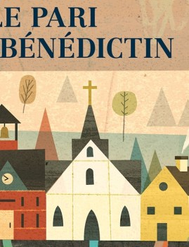 Comment être chrétien dans un monde qui ne l'est plus : le pari bénédictin – Rod Dreher