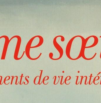 Ame soeur, fragments de vie intérieur – D-M d'Hamonville
