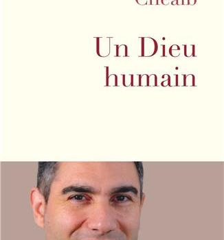 Un Dieu humain – Robert Cheaib