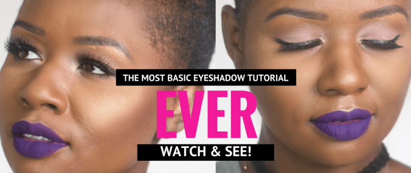 The Most Basic Eyeshadow Tutorial EVER