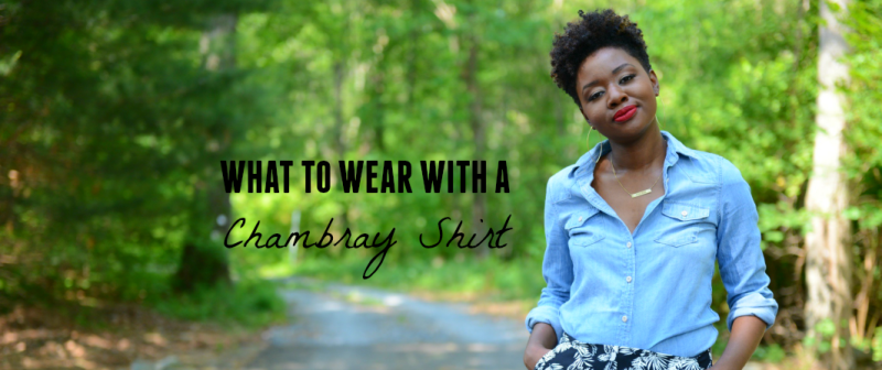 What to Wear With a Chambray Top + Link Uphttp://lisaalamode.com/wp-admin/options-general.php?page=youtube-channel&tab=help