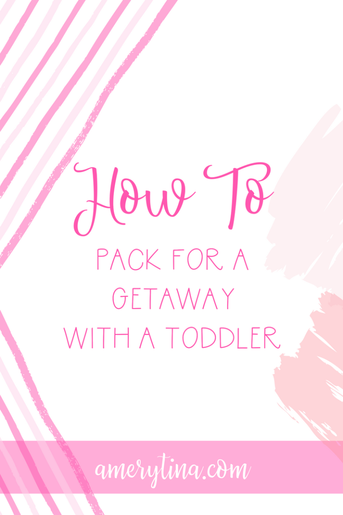 How to pack for a non-vacation getaway with a toddler | lisaalfaro.com #toddlerlife #momlife #howto