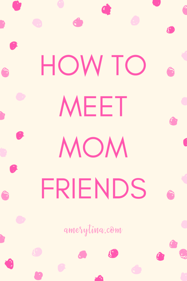 Having girl-friends is so important our whole life, and now as moms more than ever. Build community, share life and experiences, laugh and cry. Here are some great tips to make mom friends! #momlife #mama #toddler #mommy #howto