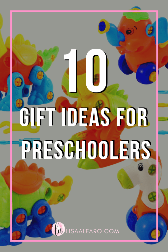 Gifts for toddlers and preschoolers - 10 ideas for your preschooler #giftideas #gifts #toddler #preschooler #toys #fun