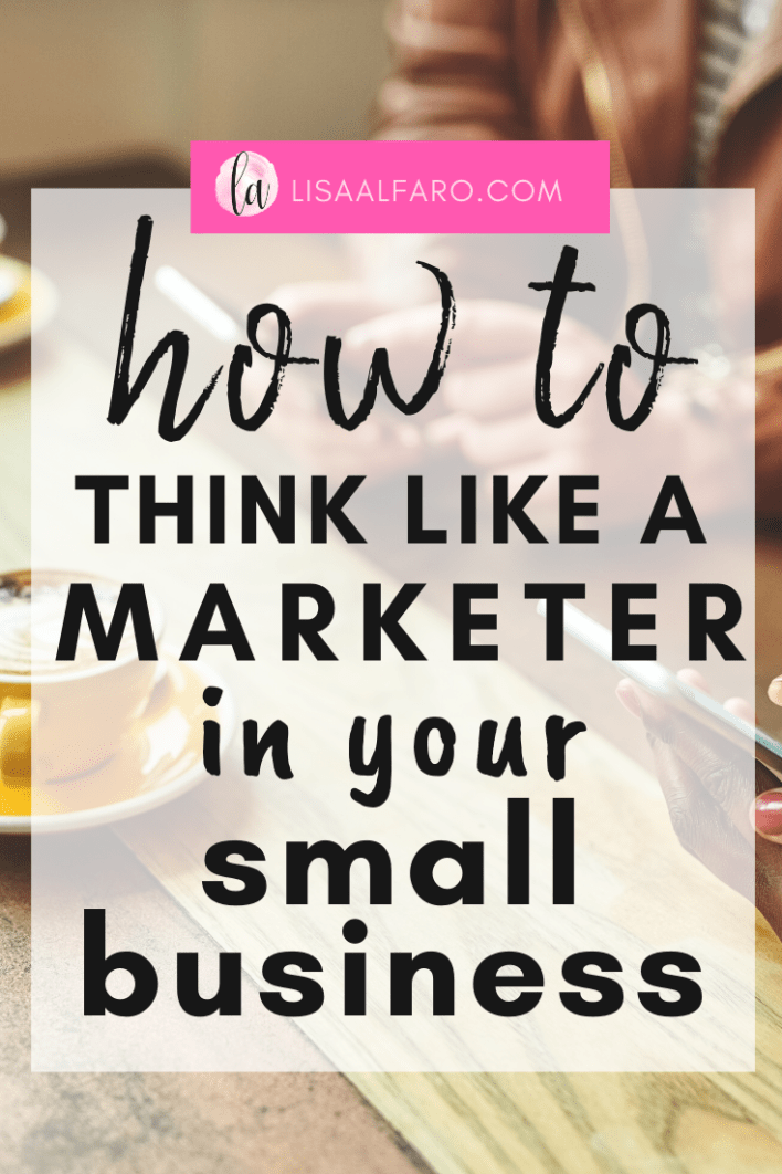 How to think like a marketer in your small business