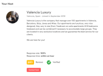 Valencia Luxury has a completed biography, a fully verified profile, hundreds of reviews, a fast response time and a high response rate. Contrast this with...