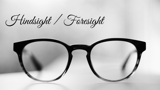 Image result for hindsight and foresight