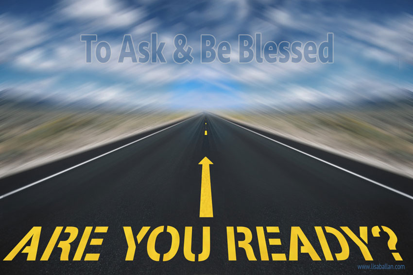 5 Ways to Help with the Ask and Be Blessed