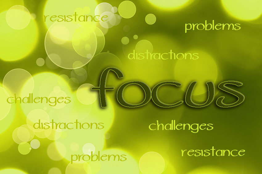How to Overcome Resistance that Steals Your Focus