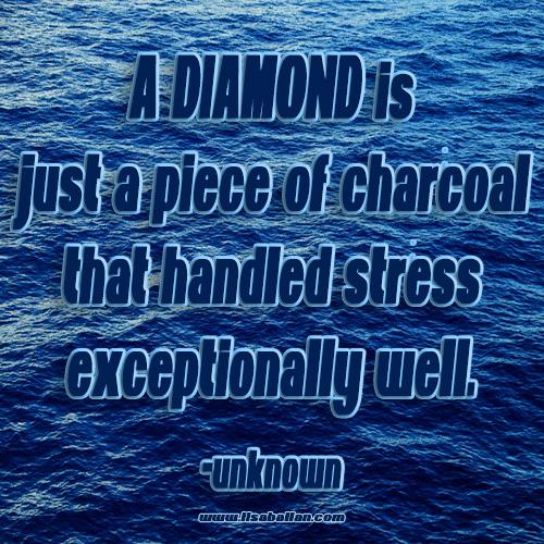 diamondstressquote