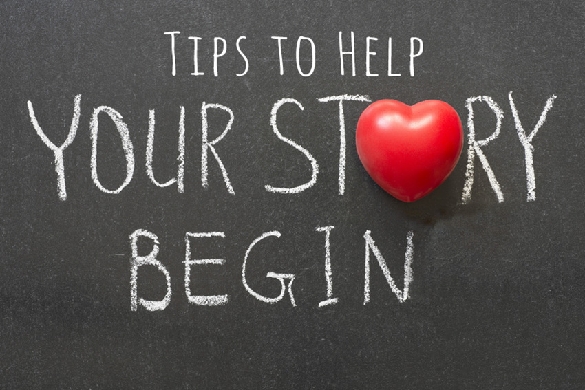 Tips to Help your Story Begin