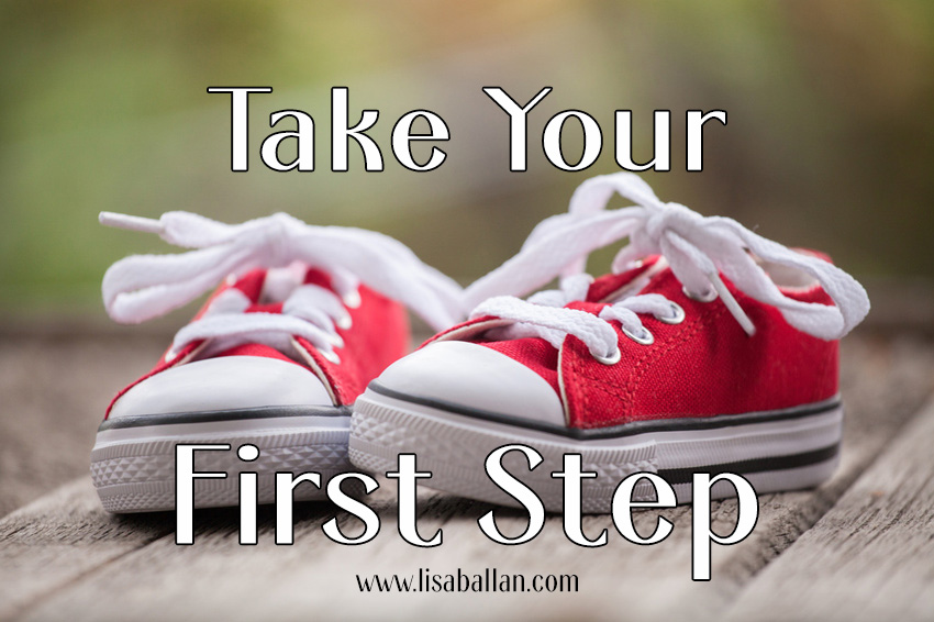 Take Your First Step
