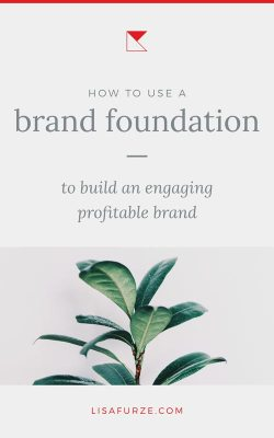 Want to know why that new brand you noticed seems to have just the most perfect brand identity? Here's how a brand foundation is the key to unlocking a visual identity that will help you connect with your customers and stand out.