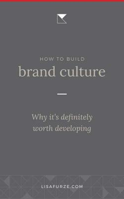How do you build brand culture and how does it help you develop a strong brand? Find out here!