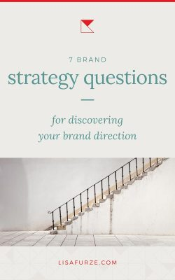 If you're putting together a brand strategy, you'll want to work through these 7 questions that will help you get total clarity on where you want your brand to be.