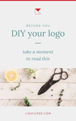 Before you DIY your logo, take a quick moment to consider some of the points in this post.