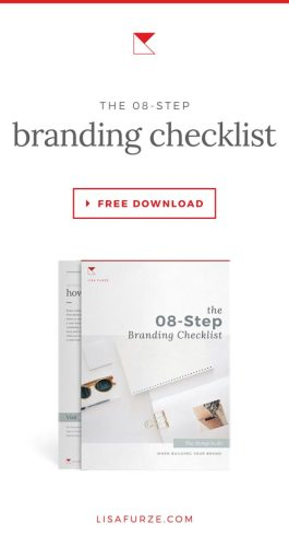 This 8-step branding checklist will guide you through all the foundational elements your brand needs to have a strong foundation.