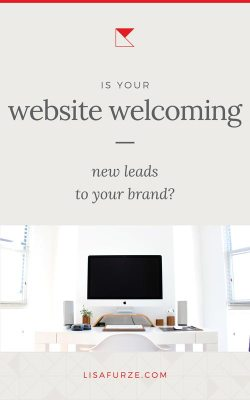 Here's how you can make sure your website is welcoming new leads and prospects to your business.