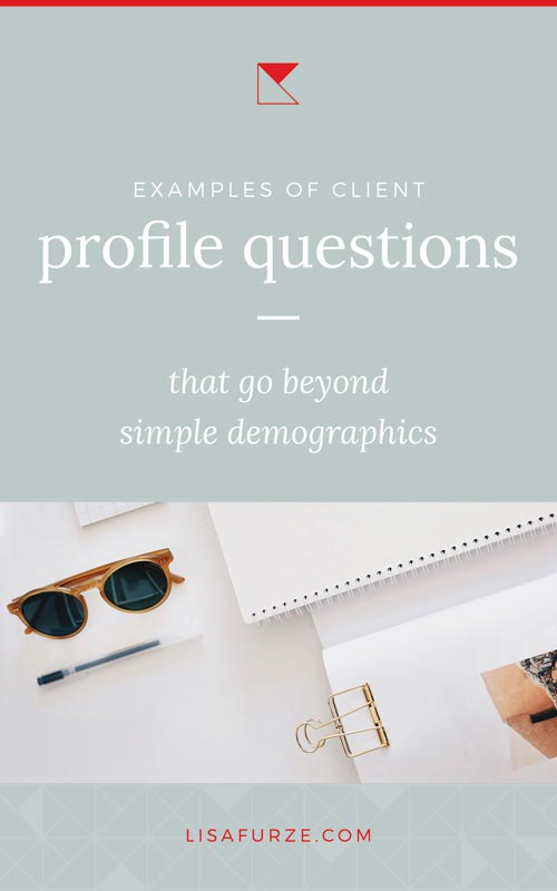 Examples of client profile questions that go beyond