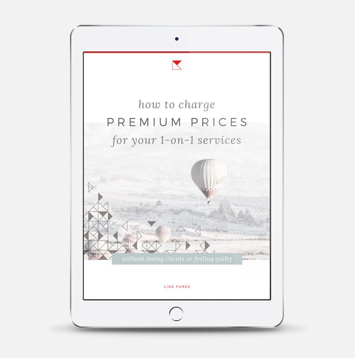 The free downloadable how-to guide for charging premium prices for your 1-on-1 services.