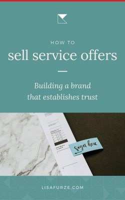 Here's how branding helps you to sell your service-based offerings before people have even reached out to speak with your directly.