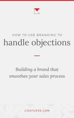 Here's how your branding can help you make your sales process easier, by building relationships with your prospects before you even speak to them directly.