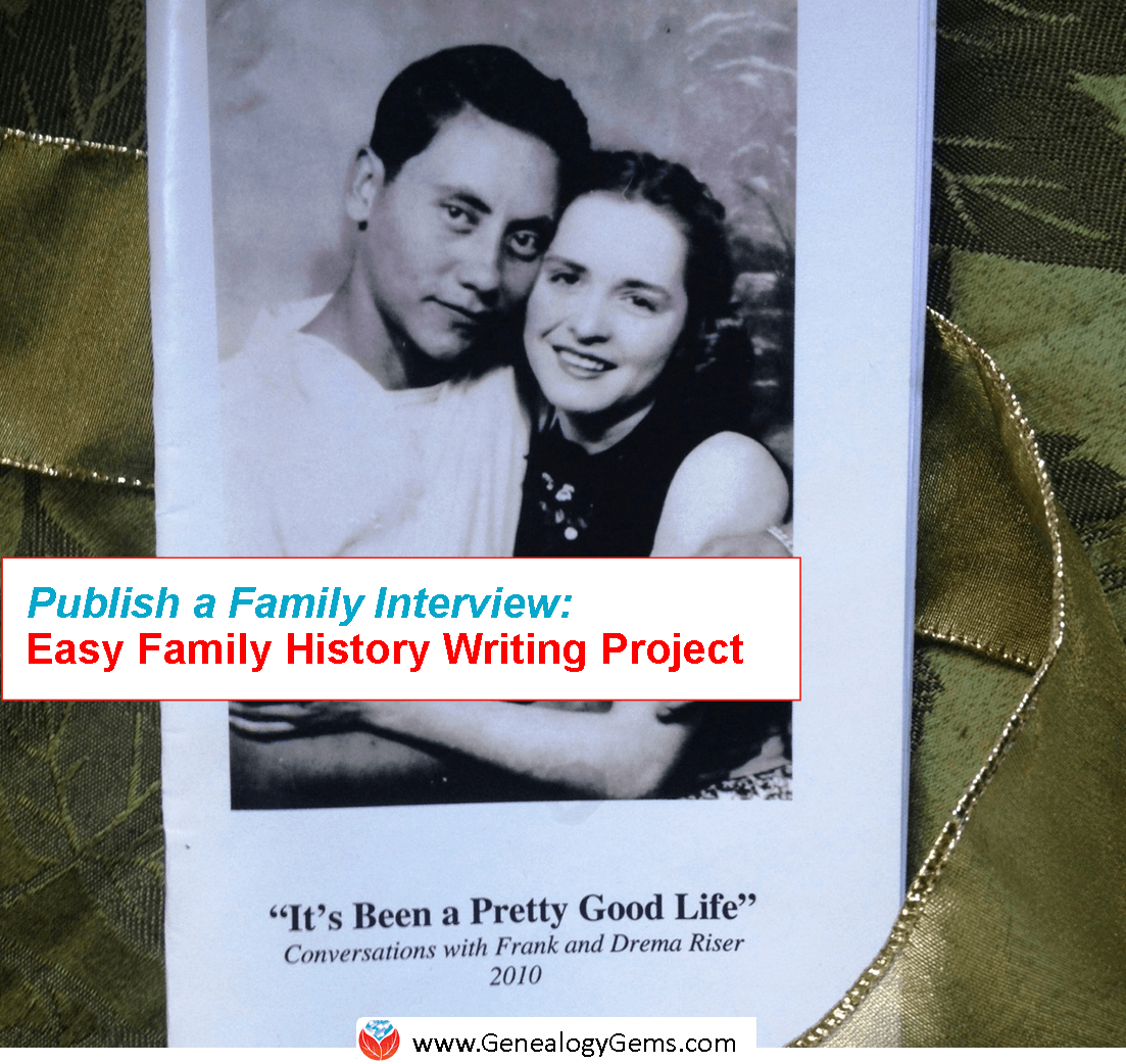 Easy Project To Write Your Family History Publish A Q Amp A