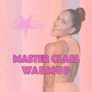 Lisa Marie Master Class WarmUp 2019