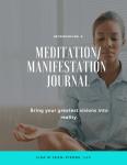 The Goddess on the Go | Product Spotlight | My Meditation/Manifestation Journal