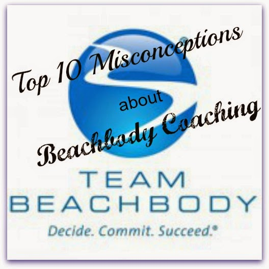 Top 10 Misconceptions about being a Beachbody Coach
