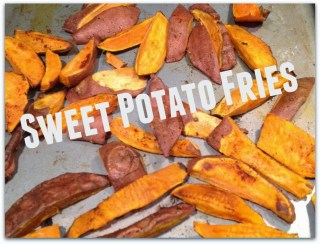 Sweet Potato Fries, Insanity Max 30 Nutrition Guide