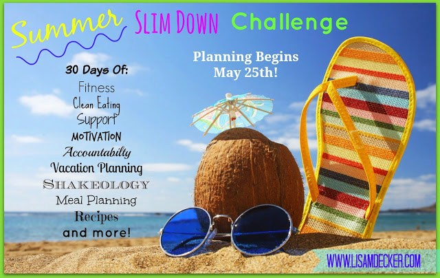 30 Day Slim Down to Summer, Summer Slim Down Challenge, Clean Eating, Meal Planning, 21 Day Fix, PiYO, Becoming a Beachbody Coach, Online Health and Fitness accountabilty groups