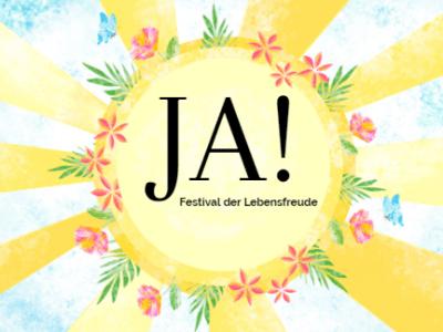 JA - Festival der Lebensfreude