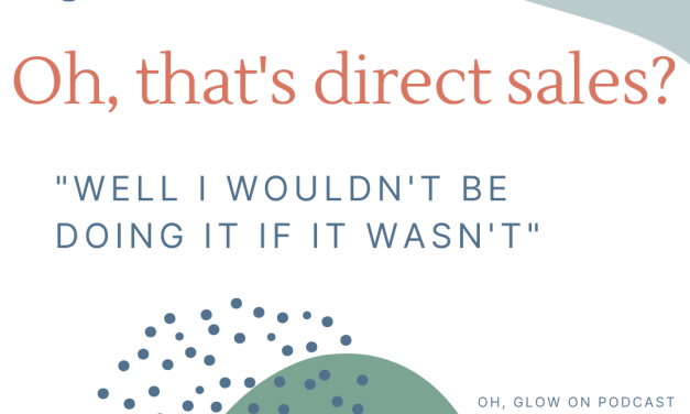 Episode 31: Bringing Success AND Respect to Direct Sales with Colleen Nickols