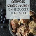 Fitnessrezept Gesunder Kaiserschmarrn Weiß