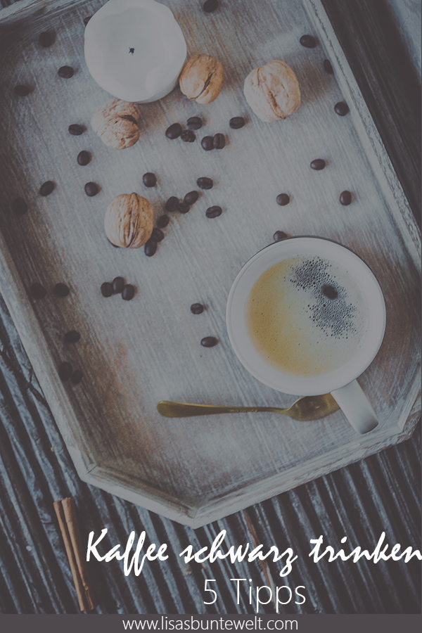 Kaffee schwarz trinken ohne Zucker und ohne Milch.